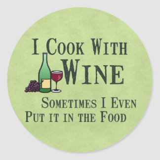 Cooking with Wine Classic Round Sticker