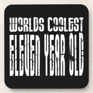Cool 11th Birthdays Worlds Coolest Eleven Year Old Coaster