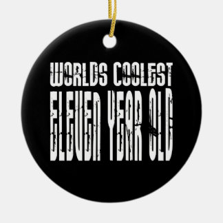Cool 11th Birthdays Worlds Coolest Eleven Year Old Round Ceramic Ornament