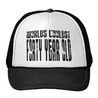 Cool 40th Birthdays Worlds Coolest Forty Year Hats