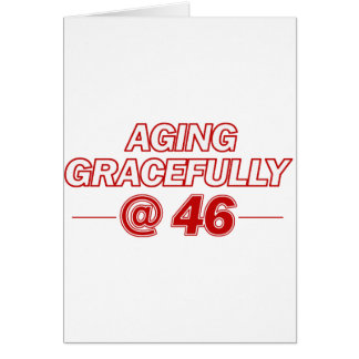 cool 46 years old gifts greeting cards