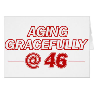 cool 46 years old gifts greeting card