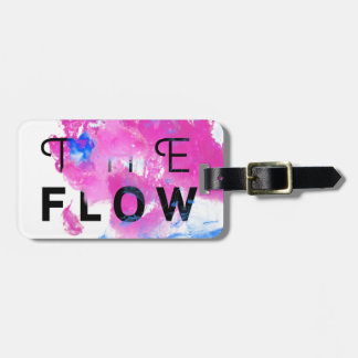 Cool Abstract Motivational Quote THE FLOW Bag Tag