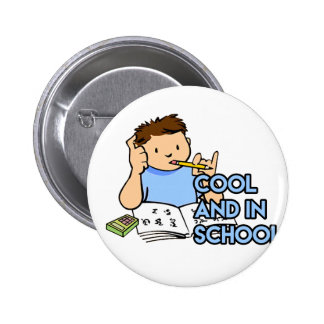 Cool and in School 2 Inch Round Button