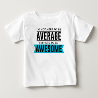 Cool Awesome Fabulous Baby T-Shirt
