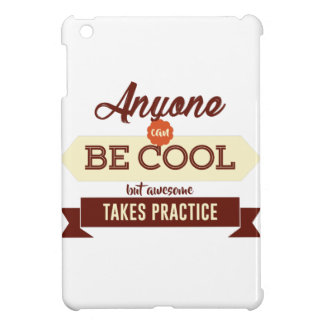 Cool & Awesome Practice Makes Perfect iPad Mini Cases