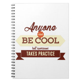 Cool & Awesome Practice Makes Perfect Notebooks