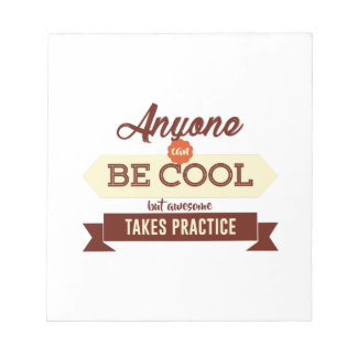 Cool & Awesome Practice Makes Perfect Notepad