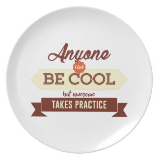 Cool & Awesome Practice Makes Perfect Plate
