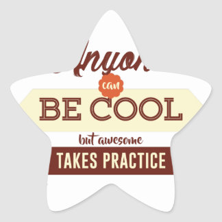 Cool & Awesome Practice Makes Perfect Star Sticker