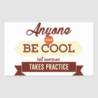Cool & Awesome Practice Makes Perfect Sticker