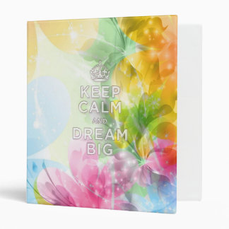 "Cool awesome trendy quote ""Keep Calm and Dream Big Vinyl Binder"