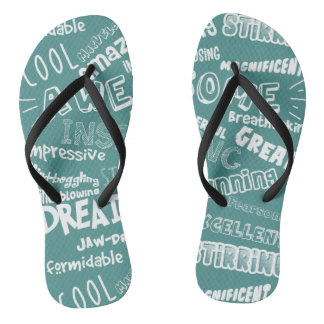 Cool Awesome Words Flip Flops