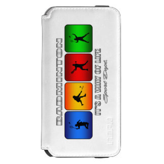 Cool Badminton It Is A Way Of Life Incipio Watson™ iPhone 6 Wallet Case