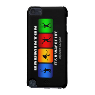 Cool Badminton It Is A Way Of Life iPod Touch (5th Generation) Cover