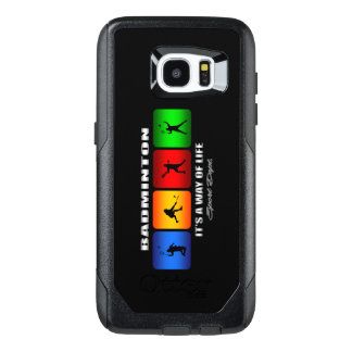 Cool Badminton It Is A Way Of Life OtterBox Samsung Galaxy S7 Edge Case