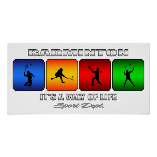 Cool Badminton It Is A Way Of Life Poster