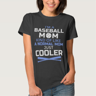 Cool Baseball Mom T-Shirt - Funny Gift for Mothers