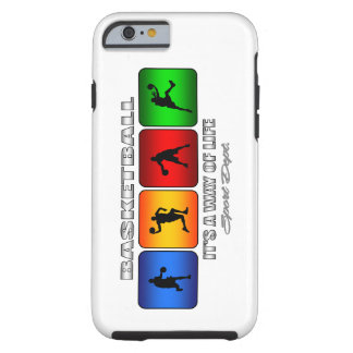 Cool Basketball It Is A Way Of Life Tough iPhone 6 Case