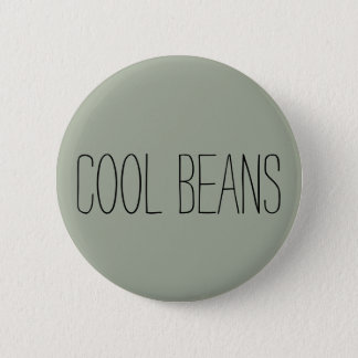 'Cool Beans' 2 Inch Round Button
