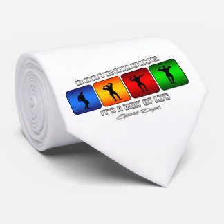 Cool Bodybuilding It Is A Way Of Life Tie