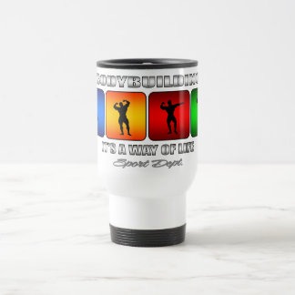 Cool Bodybuilding It Is A Way Of Life Travel Mug
