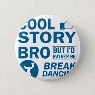 Cool break dancing designs 2 inch round button