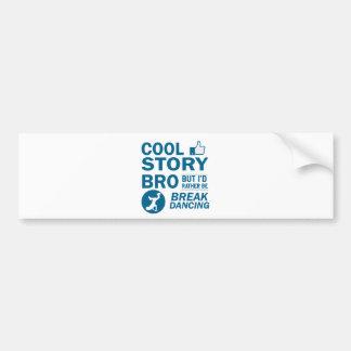 Cool break dancing designs bumper sticker