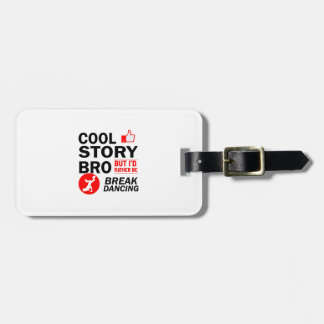 Cool break dancing designs luggage tag
