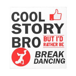 Cool break dancing designs notepad