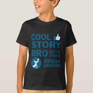 Cool break dancing designs T-Shirt