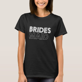 Cool Bridesmaid T-shirt Bachelorette Party Wedding