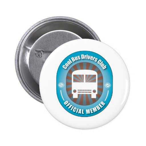 Cool Bus Drivers Club Pins