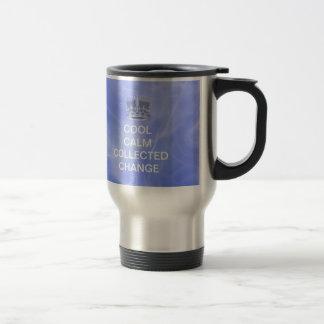 Cool Calm Collected Change Travel Mug