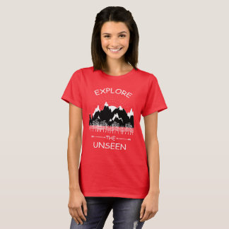 Cool Camping Quote - Explore the Unseen T-Shirt