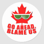 Cool Canada - Go Ahead, Blame Us! tshirts Stickers