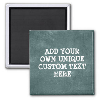 Cool Custom Rugged Rough look 'Add your own text' Magnet