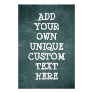 Cool Custom Rugged Rough look 'Add your own text' Poster