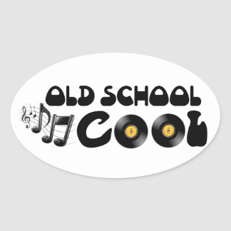 Cool de vieille école - disques vinyle et bonne sticker ovale