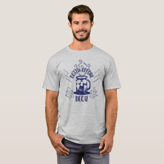 Cool Death Before Decaf Skull T-shirt