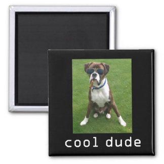 Cool Dude Dog Square Magnet