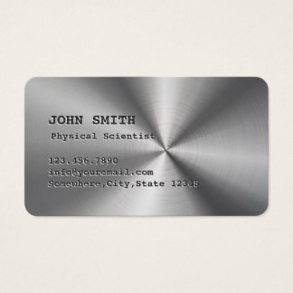 Cool Faux Steel Physical Scientist Business Card