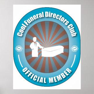 Cool Funeral Directors Club Poster