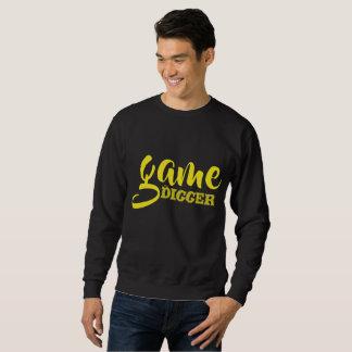Cool funny Game digger sweatshirt