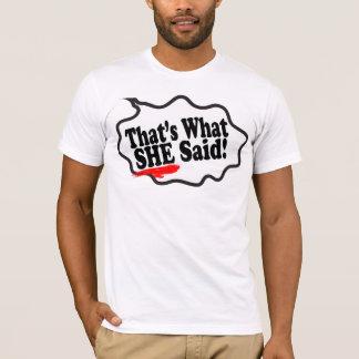 Cool Funny That's What She Said Remix Art T Shirt