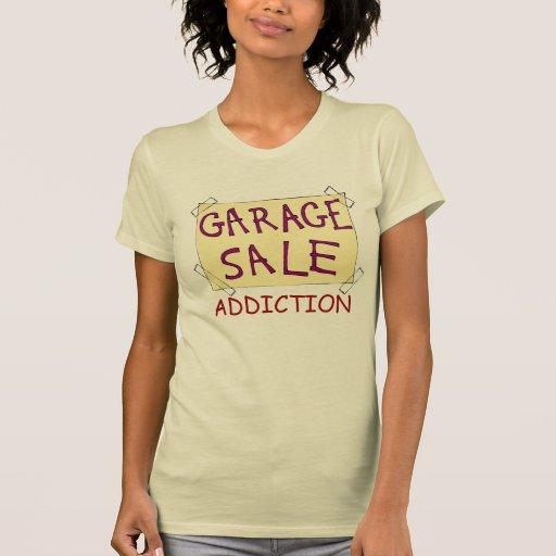 Cool Garage Sale Addiction T-Shirt