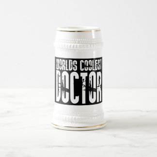 Cool Gifts for Doctors : Worlds Coolest Doctor Beer Stein
