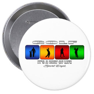 Cool Golf It Is A Way Of Life 4 Inch Round Button