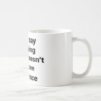 Cool great simple wisdom philosophy tao sentence coffee mug
