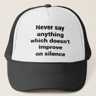Cool great simple wisdom philosophy tao sentence trucker hat